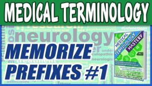 medical-terminology-memorize-video-prefixes-1
