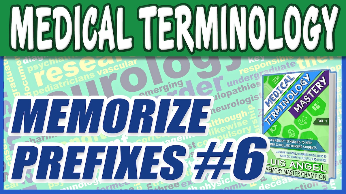 Medical Terminology Prefixes 6   Med Terms Mastery Dictionary Course