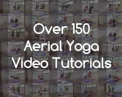 Over 150 Aerial Yoga Video Tutorials