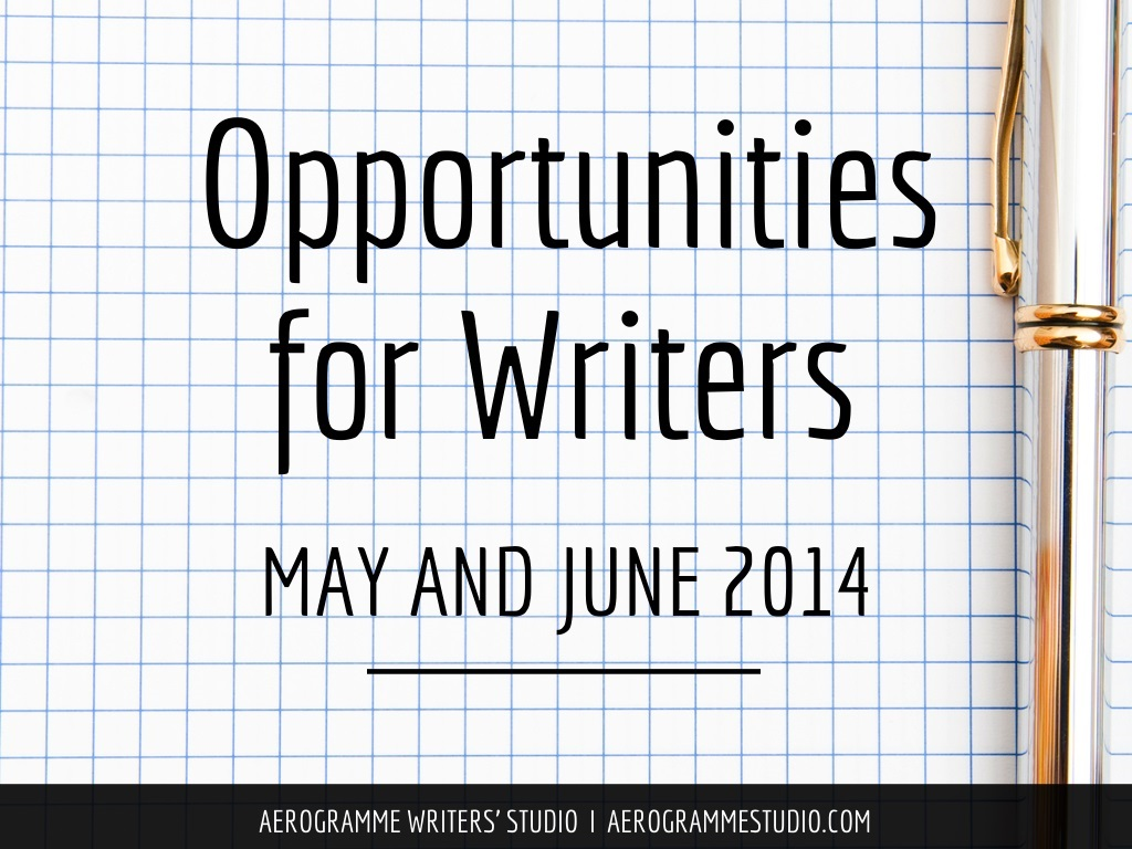 Opportunities for Writers May and June 2014