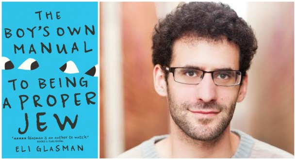 Eli Glasman - The Boys Own Manual to Being a Proper Jew