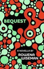 Wattpad - Bequest by Rowena Wiseman