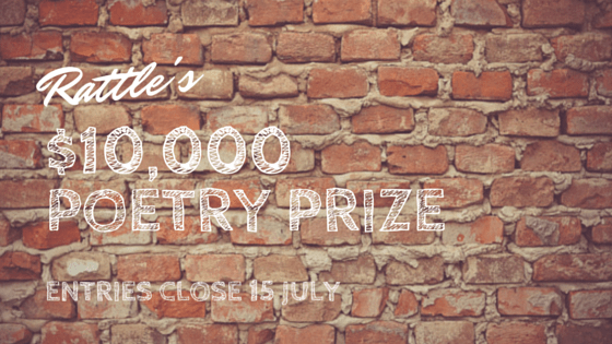 $10,000 for a Single Poem: Rattle's Poetry Prize 2015