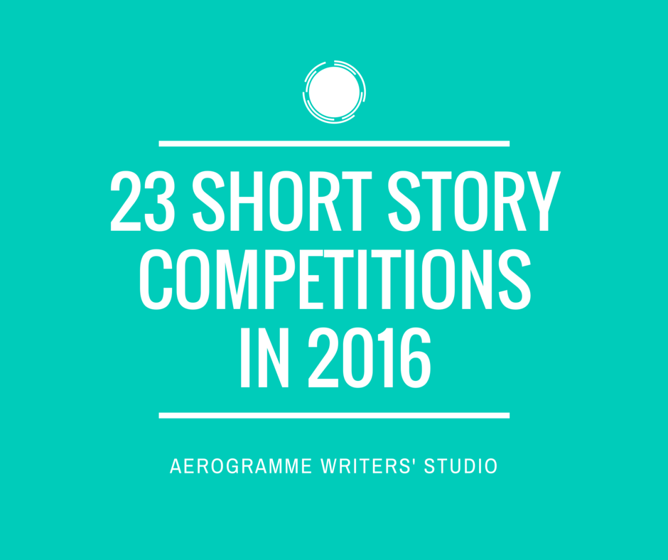 23 Short StoryCompetitionsIn 2016