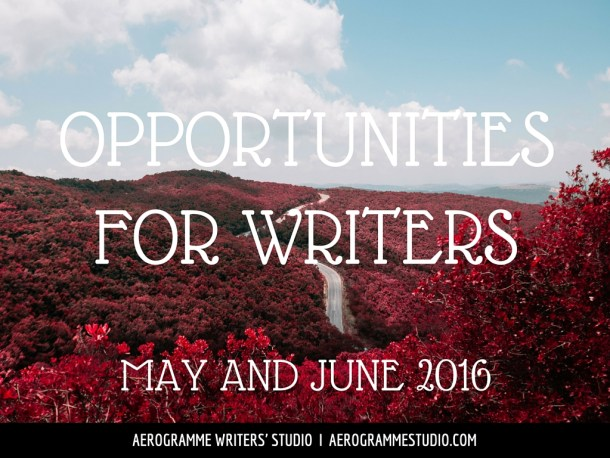 Opportunities for Writers May and June 2016