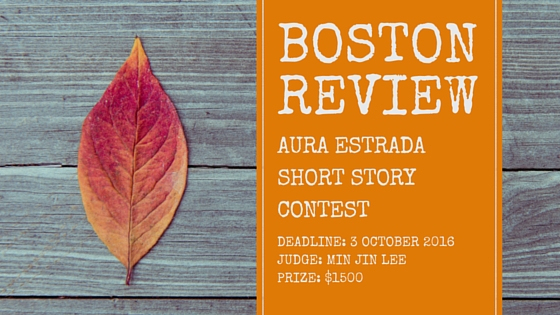 Boston Review Aura Estrada Short Story Contest 2017
