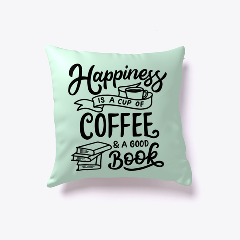 Gifts for Writers 2018 - Happiness is a Cup of Coffee and a Good Book
