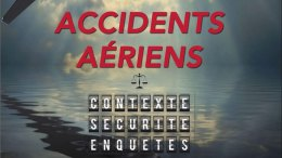 accidents-aeriens-contexte-securite-enquetes-belloti-news-aero