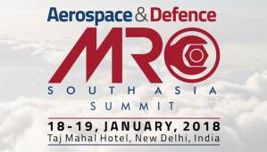 erospace & Defence MRO South Asia Summit (17-18, January 2019), New Delhi @ Taj Mahal Hotel | New Delhi | Delhi | Inde