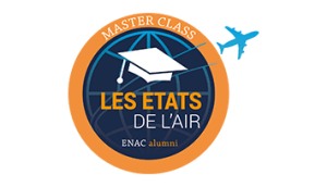 LES ETATS DE L'AIR - MASTER CLASS ENAC Alumni 1ère édition @ DGAC - Direction Générale de l'Aviation Civile
