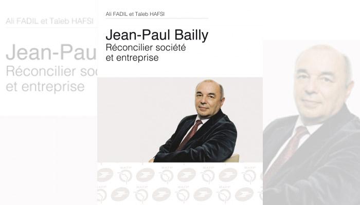 Jean-Paul Bailly, réconcilier société et entreprise