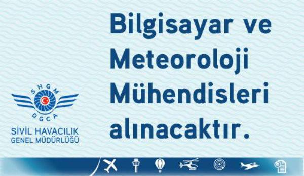SHGM Bilgisayar ve Meteoroloji Mühendisleri alacak