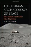 Human Archaeology of Space