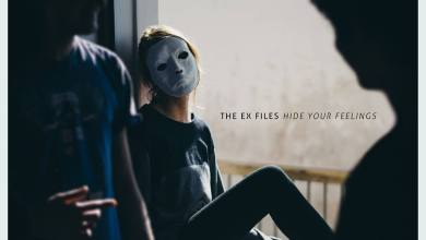 The Ex Files - Hide Your Feelings