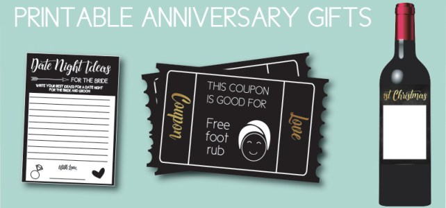 Printable Gift Ideas: 5 Freebies to Make for Your Anniversary or Wedding