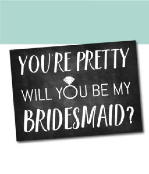 You're Pretty Bridesmaid Ask Card