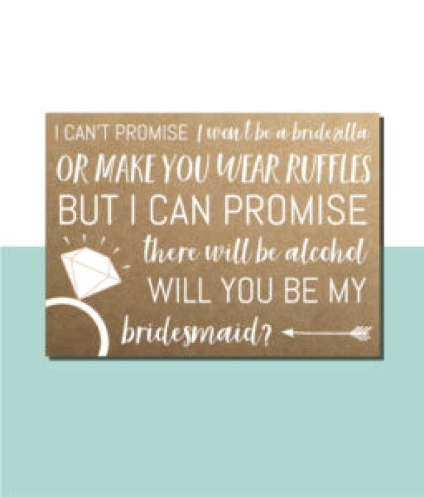 I Can't Promise Bridesmaid Ask Card