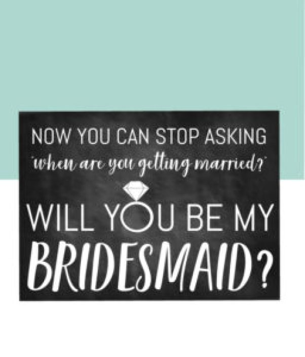Now You Can Stop Asking Bridesmaid Card