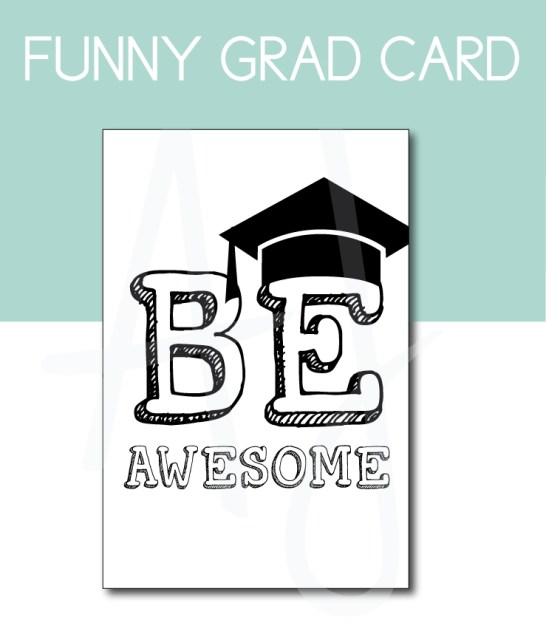 Be Awesome Card for the Graduation Party