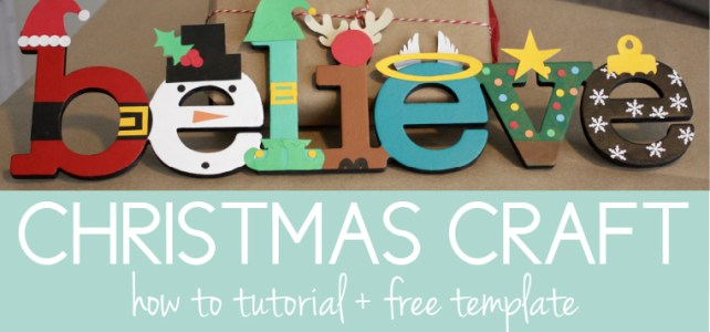 Christmas Craft Tutorial: Turn Any Word Into Christmas Characters