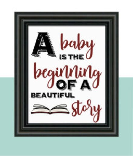A Baby is the beginning Quote