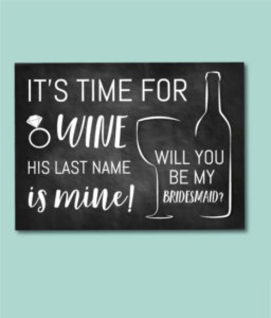 Time For Wine Bridesmaid Ask Card