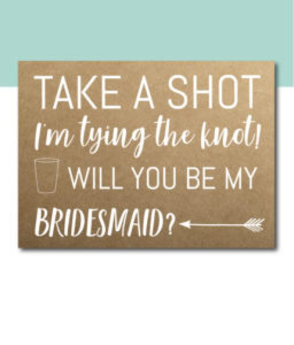 Take a Shot, I'm Tying the Knot Bridesmaid Card