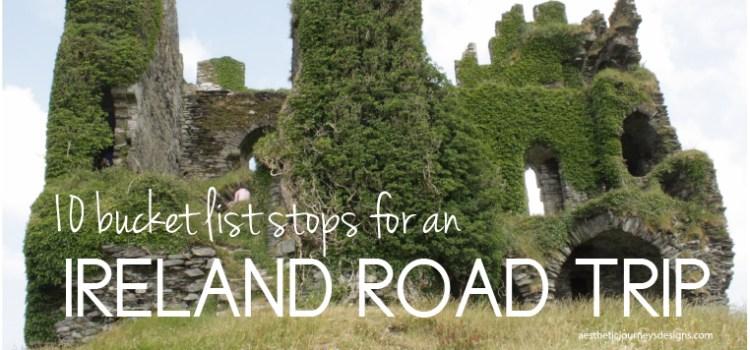 10 Bucket List Stops on an Ireland Road Trip