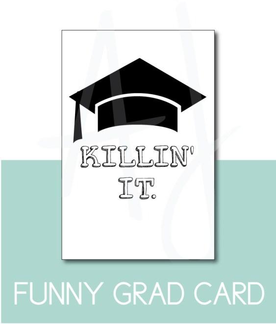 Killin' It Card for the Graduate