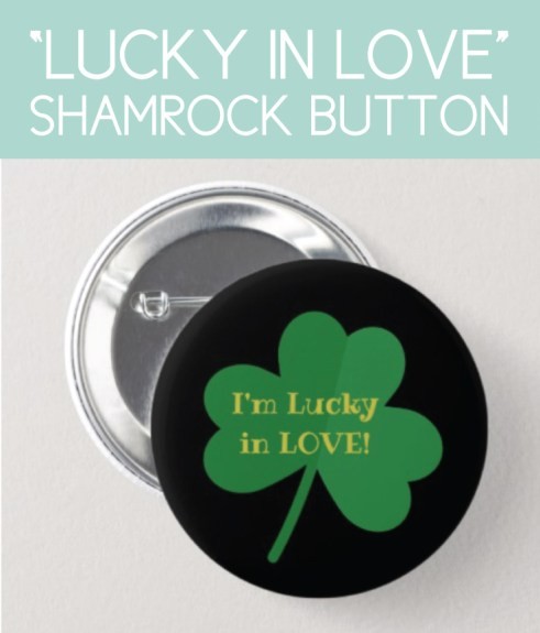 Lucky in Love Button for the Bride
