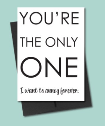 You're the Only One Anniversary Card