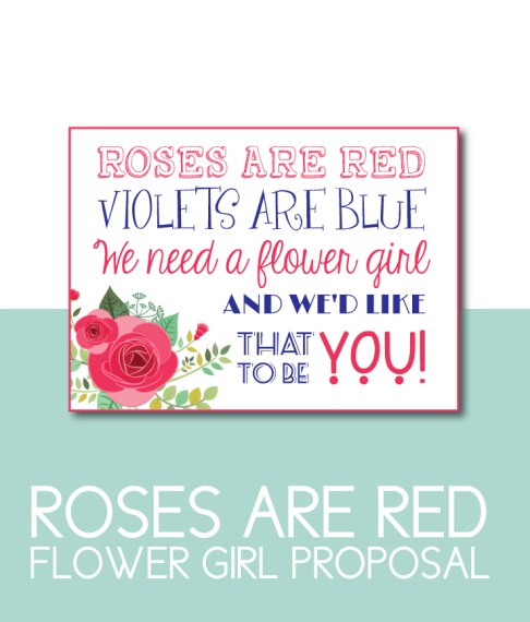 Roses are Red, Violets are Blue Flower Girl Proposal