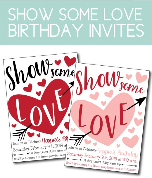 Show Some Love, Valentine Themed Birthday Invite