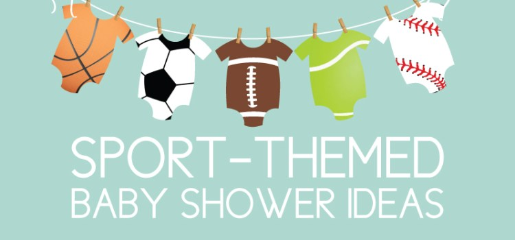 Sport Themed Baby Shower Ideas