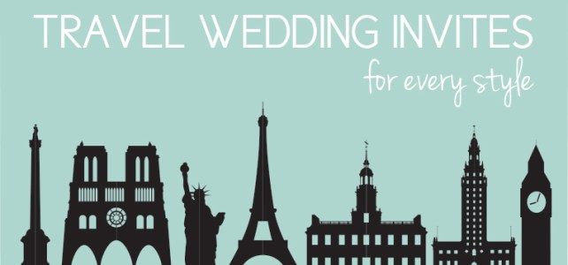 6 Adorable Travel Wedding Invites You'll Love + Free Graphics