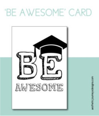 Be Awesome Printable Card