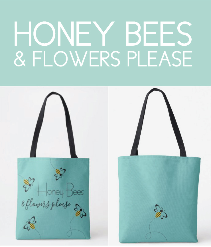 Honey Bees and Flowers Please Bag