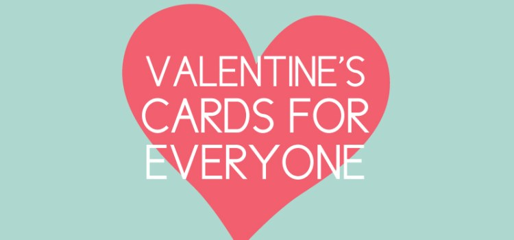 valentine's cards for everyone
