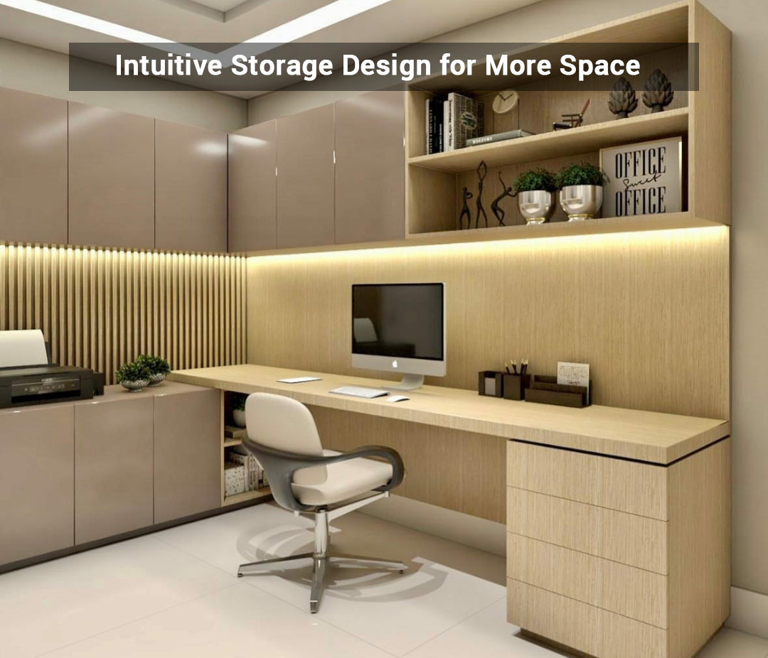 Intuitive storage Design for More Space