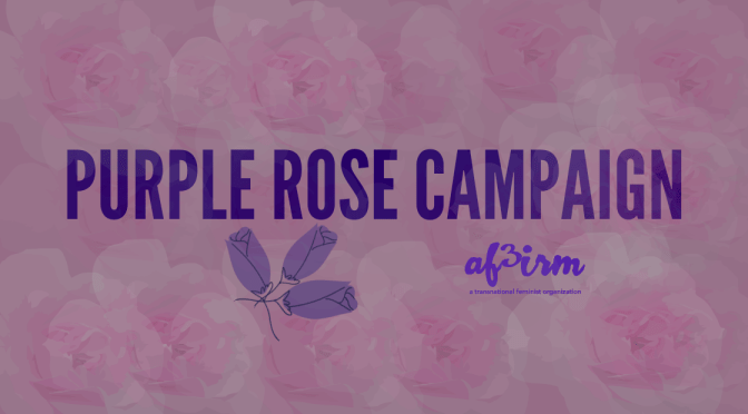 THE PURPLE ROSE, RADIANT & DEFIANT:                                                  A DECOLONIZED CAMPAIGN HONORING & UPLIFTING SURVIVORS