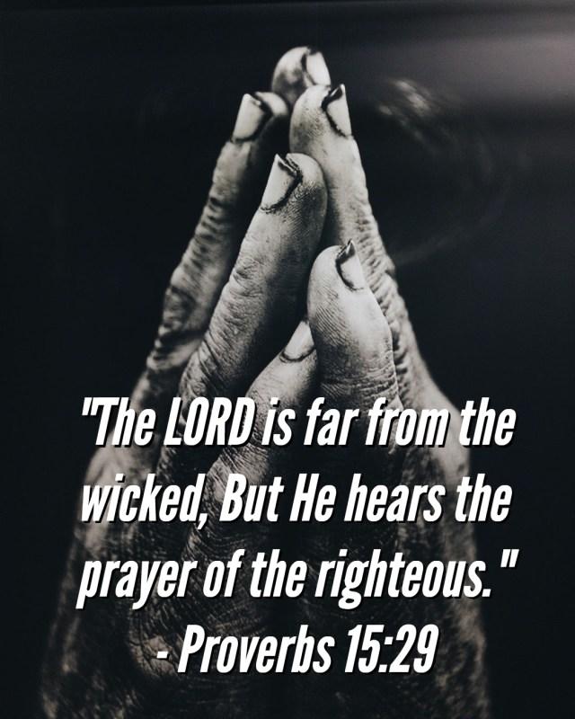Proverbs 15:29