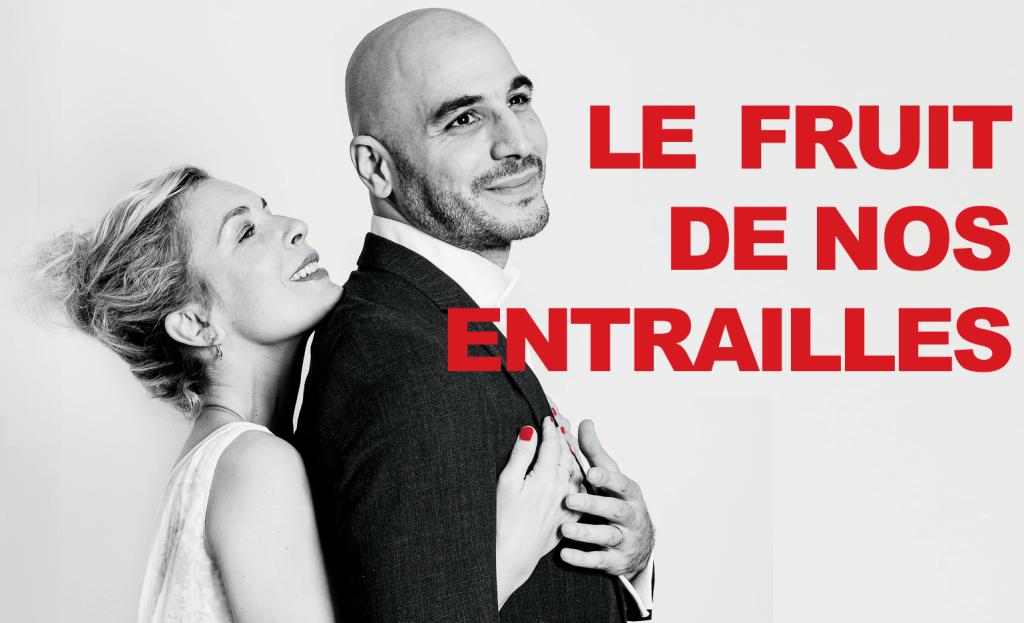 ANNULATION – Le fruit de nos entrailles au théâtre Saint-Léon le mardi 24 novembre 2020