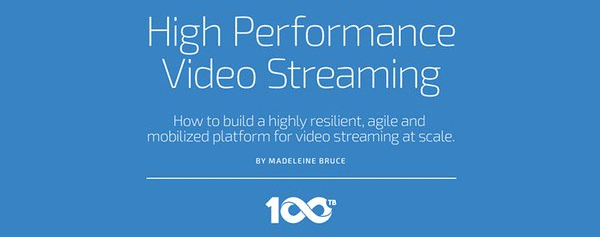 Best 100TB High Performance Video Streaming
