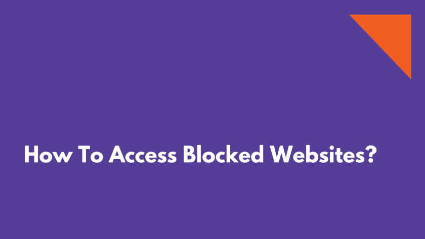 Access Blocked Websites