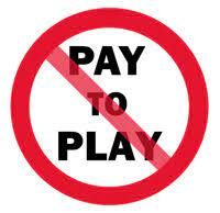 No pay to play