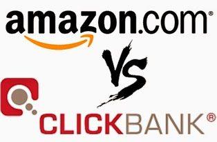 الربح من امازون Amazon ام كليك بانك Clickbank ومن الاكثر ربحا ؟