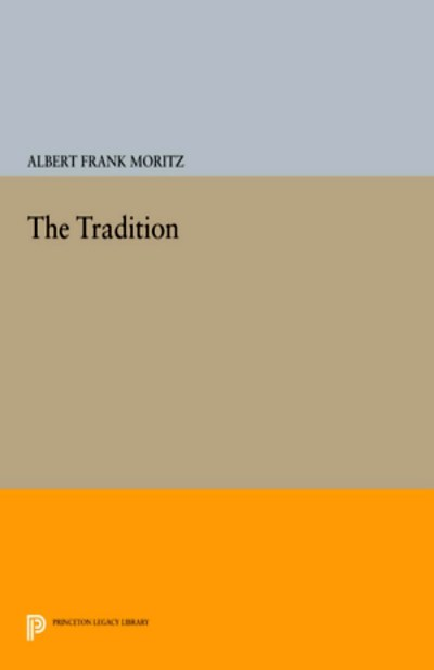 The Tradition Princeton Reprint
