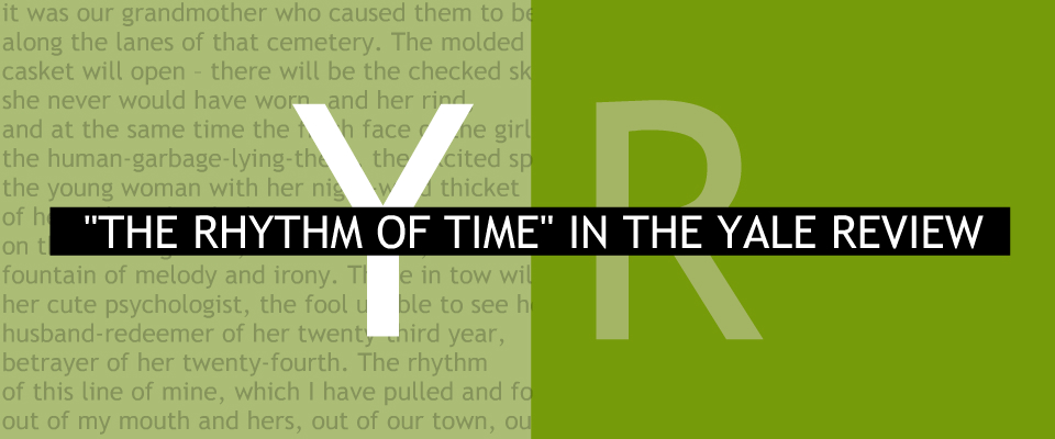 The Rhythm of Time In The Yale Review