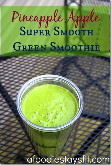 Pineapple-Apple-Super-Smooth-Green-Smoothie