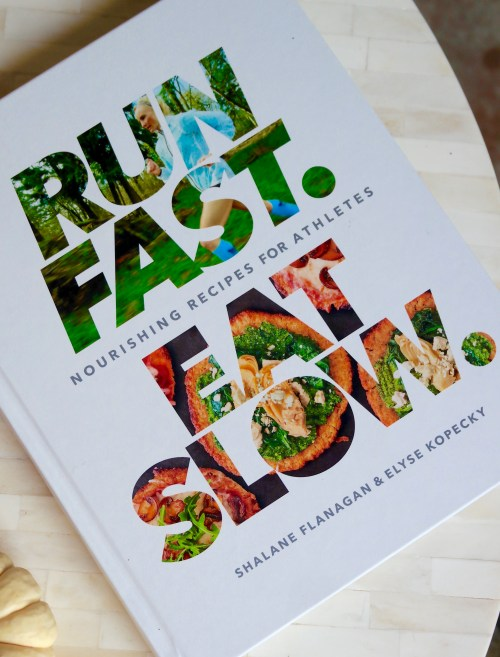 Run Fast Eat Slow cookbook review